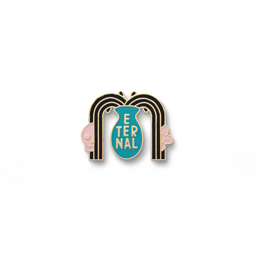 Eternal Immortal Pin